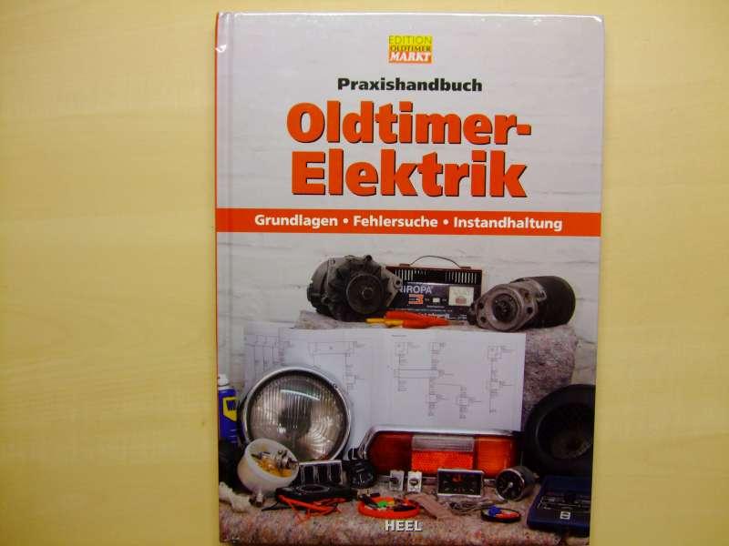 buchtipp praxishandbuch oldtimer elektrik auto blogger. Black Bedroom Furniture Sets. Home Design Ideas